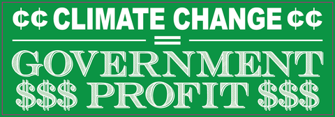 Climate Change Government Profit Sticker!