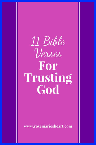 11 bible verses for trusting god with pink and purple background by rosemaries heart