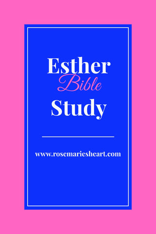 esther bible study with pink and blue background by rosemaries heart