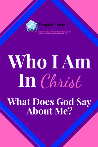 who i am in christ with purple background by rosemaries heart