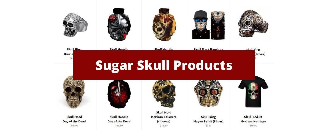 Sugar Skull Products