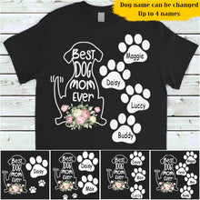 Load image into Gallery viewer, Custom Personalized Best Dog Mom Ever Flower Personalized Shirt Mother Dog Gift Idea
