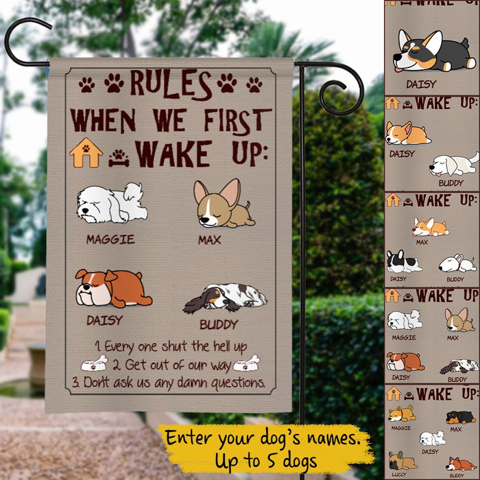 Custom Dogs Rules When We First Wake Up Personalized Garden Flag