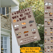 Load image into Gallery viewer, Custom Dogs Rules When We First Wake Up Personalized House Flag