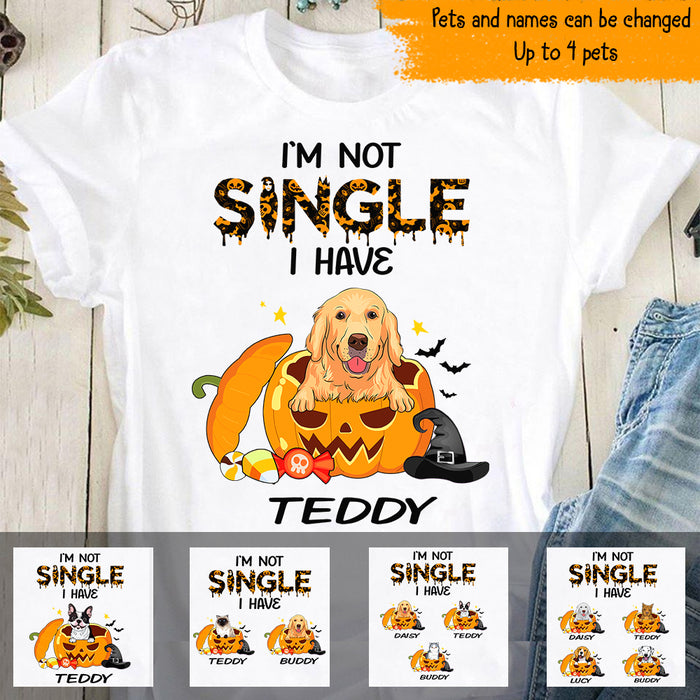 Custom I'm Not Single I Have A Dog Personalized