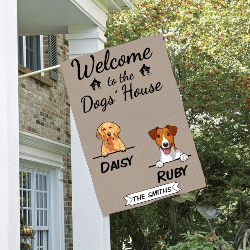 Custom Welcome To The Dogs House Personalized Double Sided Flag
