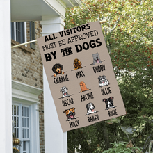 Load image into Gallery viewer, Custom Name All Visitor Must Be Approved Personalized Double Sided Flag For Dog Lovers