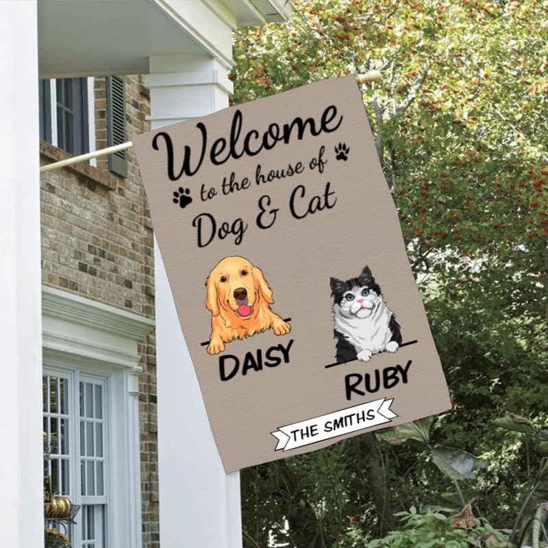 Custom Welcome To The Dog's House Cat's House Pet House Personalized Double Sided Flag