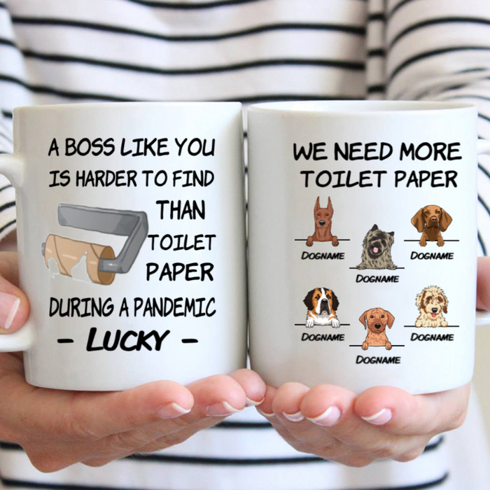 Custom Name We Need More Toilet Paper Personalized Dog Breed Mug