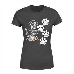 Custom Personalized Best Dog Mom Ever Flower Personalized Shirt Mother Dog Gift Idea
