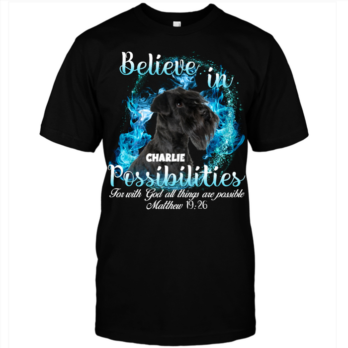 Personalized Dog Believe In Possibilities Custom Name T-Shirt