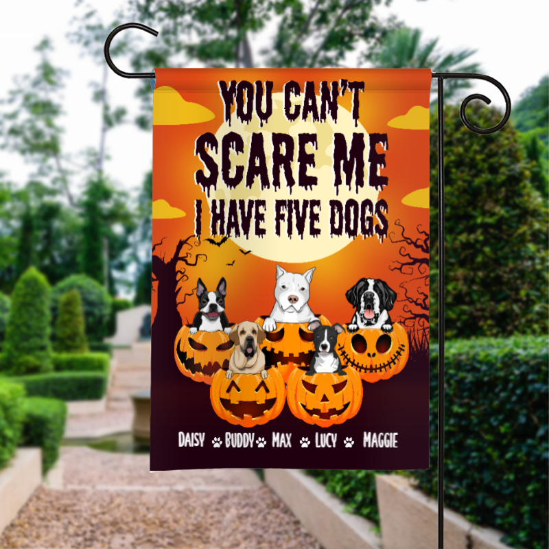 Custom Halloween You Can't Scare Me, I Have A Dog Personalized Garden Flag