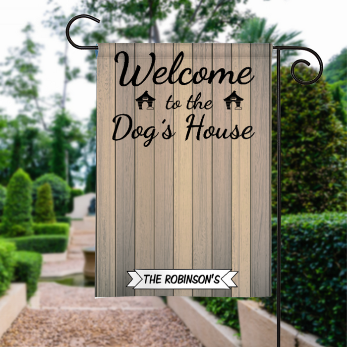 Custom Name Welcome To The Dog's House Personalized Garden Flag