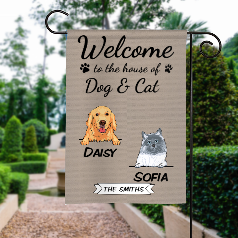 Custom Welcome To The Dog's House Cat's House Pet House Personalized Garden Flag