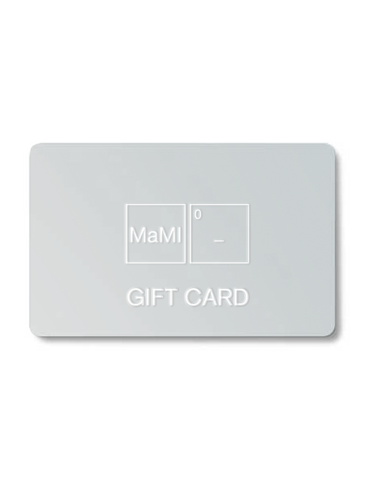 MaMI GIFT CARD <br> OPTIONS FROM 25€ TO 100€.
