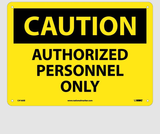 Authorized Personnel Only Signs | www.signslabelsandtags.com