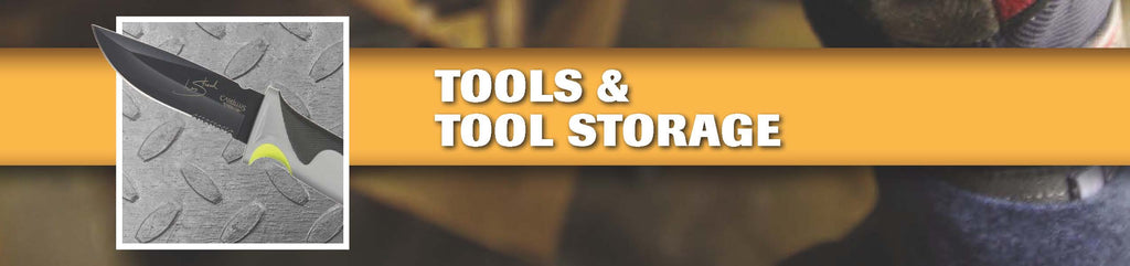 Tools and Tool Storage