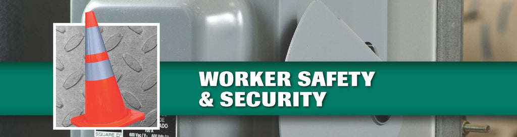 Worker Safety and Security
