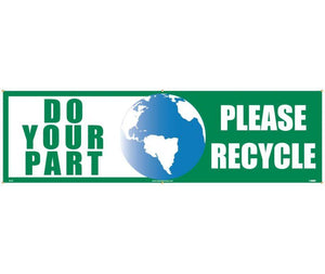 DO YOUR PART (GRAPHIC) PLEASE RECYCLE, 3FT X 10FT, POLYETHYLENE