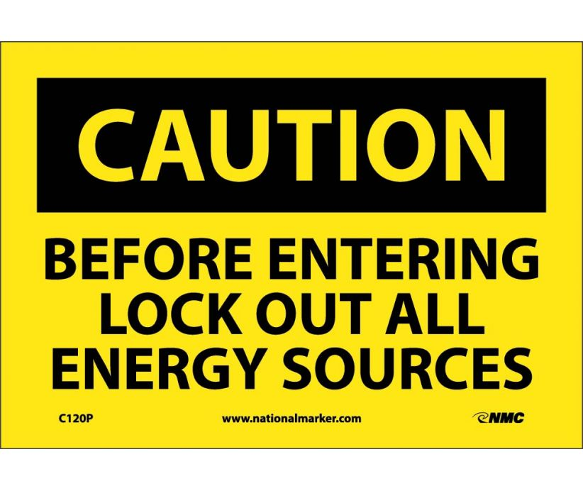 CAUTION, BEFORE ENTERING LOCK OUT ALL ENERGY SOURCES, 7X10, PS VINYL