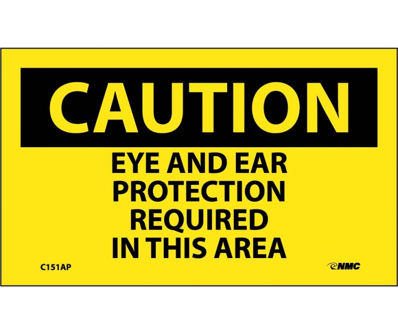 CAUTION, EYE AND EAR PROTECTION REQUIRED IN THIS AREA, 3X5, PS VINYL, 5/PK