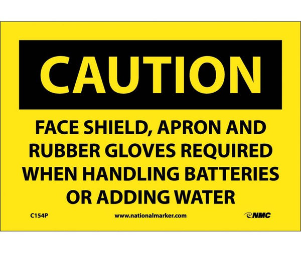 C154 National Marker Personal Protection Safety Signs Caution Face Shield Apron And Rubber Gloves Required When Handling Batteries Or Adding Water Safety Signs