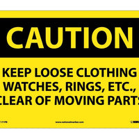 CAUTION, KEEP LOOSE CLOTHING WATCHES RINGS ETC. . ., 10X14, PS VINYL