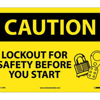CAUTION, LOCKOUT FOR SAFETY BEFORE YOU START, 10X14, PS VINYL
