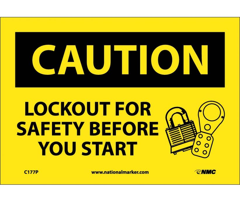 CAUTION, LOCKOUT FOR SAFETY BEFORE YOU START, 7X10, PS VINYL