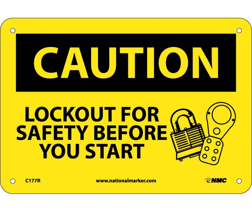 CAUTION, LOCKOUT FOR SAFETY BEFORE YOU START, 7X10, RIGID PLASTIC