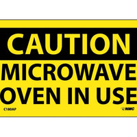 CAUTION, MICROWAVE OVEN IN USE, 3X5, PS VINYL, 5/PK