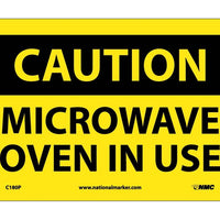 CAUTION, MICROWAVE OVEN IN USE, 7X10, PS VINYL