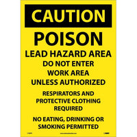 CAUTION, POISON LEAD HAZARD AREA DO NOT ENTER WORK AREA. . ., 14X20, PS VINYL