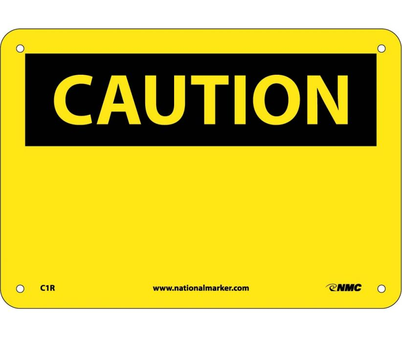 CAUTION, (HEADER ONLY), 7X10, RIGID PLASTIC