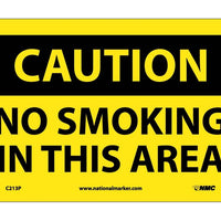 CAUTION, NO SMOKING IN THIS AREA, 7X10, PS VINYL