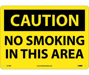 CAUTION, NO SMOKING IN THIS AREA, 10X14, RIGID PLASTIC