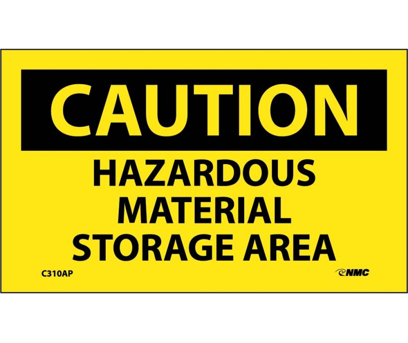 CAUTION, HAZARDOUS MATERIAL STORAGE AREA, 3X5, PS VINYL, 5/PK