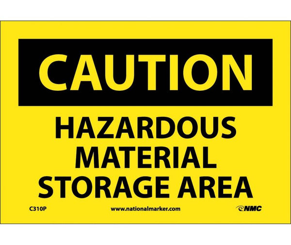 C310 National Marker Chemical and Hazardous Material Safety Signs Caution Hazardous Material Storage Area