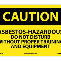 CAUTION, ASBESTOS-HAZARDOUS .., 10X14, RIGID PLASTIC