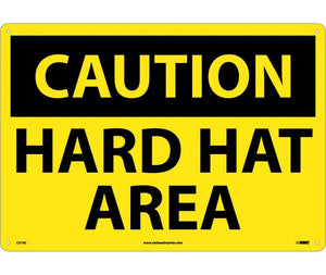 CAUTION, HARD HAT AREA, 14X20, .040 ALUM
