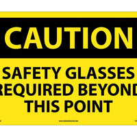 CAUTION, SAFETY GLASSES REQUIRED BEYOND THIS POINT, 14X20, .040 ALUM