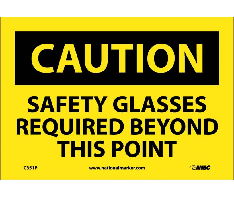 CAUTION, SAFETY GLASSES REQUIRED BEYOND THIS POINT, 7X10, PS VINYL