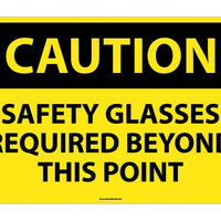 CAUTION, SAFETY GLASSES REQUIRED BEYOND THIS POINT, 20X28, RIGID PLASTIC