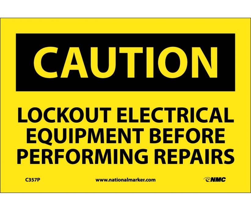 CAUTION, LOCKOUT ELECTRICAL EQUIPMENT BEFORE . . .., 7X10, PS VINYL