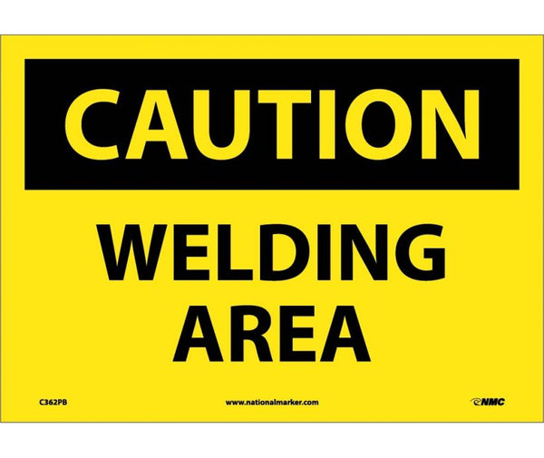 C362 National Marker Chemical and Hazardous Material Safety Signs Caution Welding