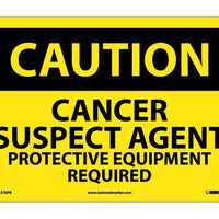 CAUTION, CANCER SUSPECT AGENT PROTECTIVE EQUIPMENT, 10X14, PS VINYL