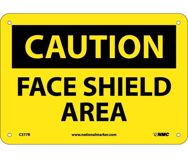 C377 National Marker Personal Protection Safety SIgns Caution Face Shield Area