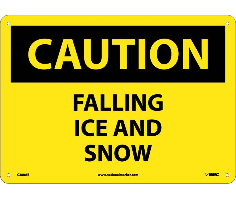 CAUTION, FALLING ICE AND SNOW, 10X14, .040 ALUM
