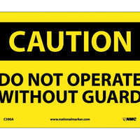 CAUTION, DO NOT OPERATE WITHOUT GUARDS, 7X10, .040 ALUM