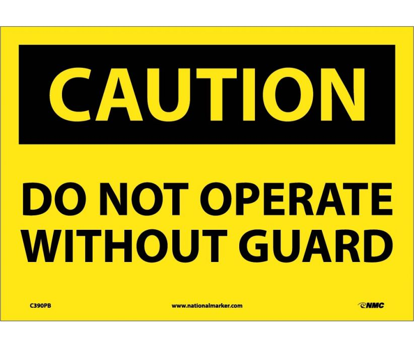 CAUTION, DO NOT OPERATE WITHOUT GUARD, 10X14, PS VINYL